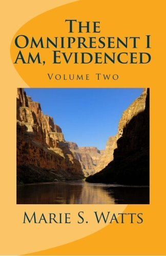 The Omnipresent I Am, Evidenced by Marie S. Watts (2016-01-17)