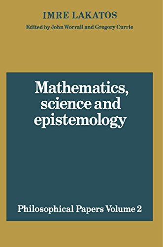 Mathematics, Science and Epistemology: Volume 2, Philosophical Papers (Philosophical Papers (Cambridge)) (English Edition)