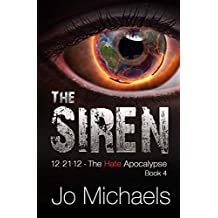 The Siren (12.21.12 - The Hate Apocalypse Book 4)