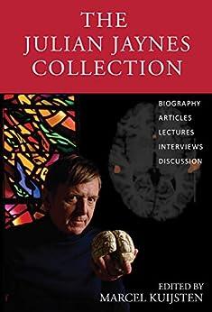 The Julian Jaynes Collection by [Kuijsten, Marcel]