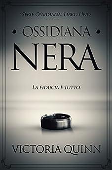 Ossidiana Nera di [Quinn, Victoria]