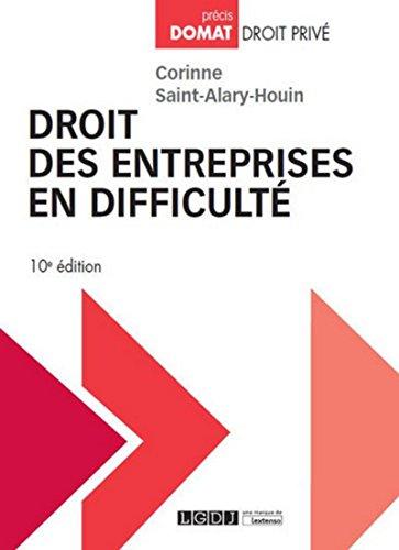Droit des entreprises en difficulté, 10ème Ed. par Corinne Saint-alary-houin