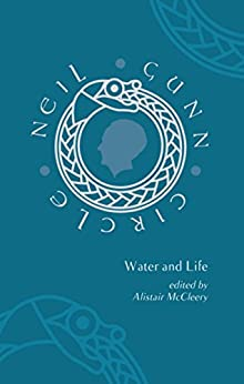 Water and Life (Neil Gunn Circle) by [McCleery, Alistair]
