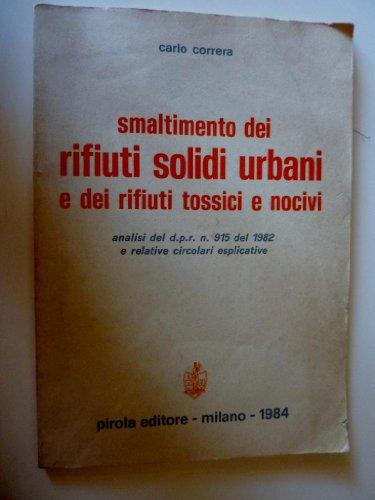 smaltimento-rifiuti-solidi-urbani-e-dei-rifiuti-tossici-nocivi-analisi-del-dpr-n915-del-1982-e-relat