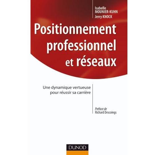 Positionnement professionnel et réseaux: Une dynamique vertueuse pour réussir sa carrière