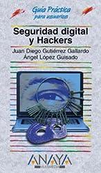 Seguridad digital y hackers (Guías Prácticas)