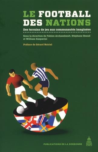 Le football des nations : Des terrains de jeu aux communauts imagines