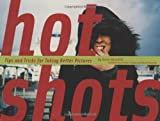 Hot Shots by Kevin Meredith (2009-02-11)