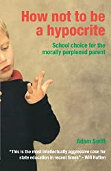 How Not to be a Hypocrite: School Choice for the Morally Perplexed