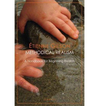 [(Methodical Realism)] [Author: Tienne Gilson] published on (October, 2011)