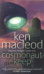 Cosmonaut Keep: Engines of Light: Book One