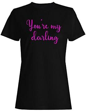 Eres mi novedad divertida querida camiseta de las mujeres f152f