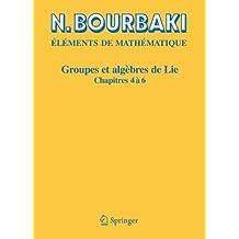 Groupes et algèbres de Lie, chapitres 4 à 6