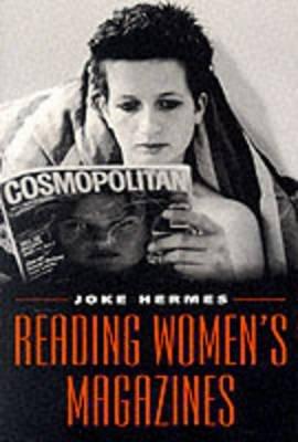 PDF [Reading Women's Magazines: An Analysis of Everyday Media Use