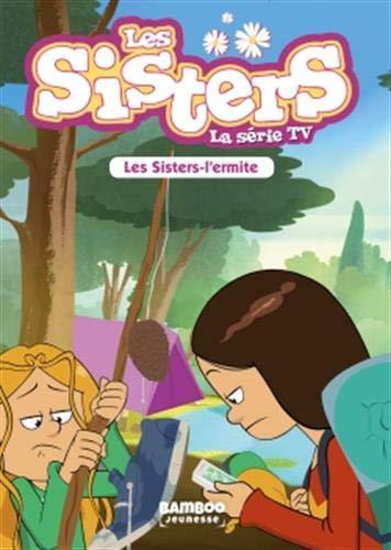 Les Sisters - La Série TV - T14: Les Sisters l'Ermite