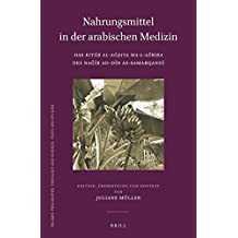 GER-NAHRUNGSMITTEL IN DER ARAB (Islamic Philosophy, Theology and Science. Texts and Studies)