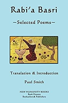 Rabi'a Basri: Selected Poems por Rabi'a