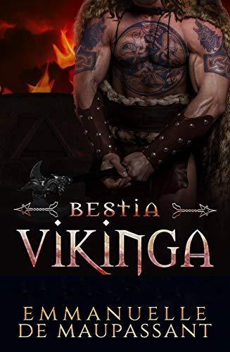Bestia Vikinga (Guerreros Vikingos 3) de Emmanuelle de Maupassant