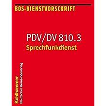 PDV/DV 810.3 Sprechfunkdienst (Feuerwehrdienstvorschriften (FWDV))