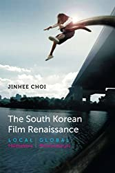 The South Korean Film Renaissance (Wesleyan Film)