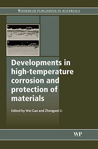 Developments in High Temperature Corrosion and Protection of Materials (Woodhead Publishing Series in Metals and Surface Engineering)
