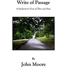Write of Passage: A Southerner's View of Then and Now (English Edition)