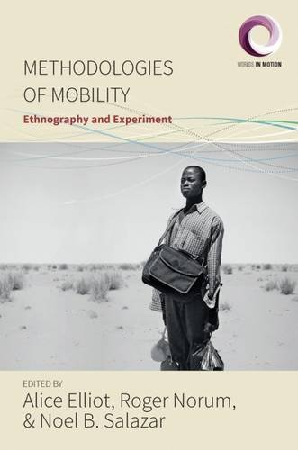 methodologies-of-mobility-ethnography-and-experiment-worlds-in-motion