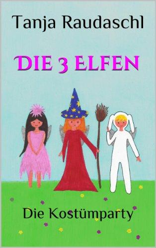 Die 3 Elfen - Die Kostümparty: Band (Elfen Fantasy Kostüme)