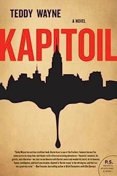 Kapitoil: A Novel par [Wayne, Teddy]