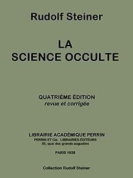 La science occulte (Collection Rudolf Steiner t. 13) par [Steiner, Rudolf]