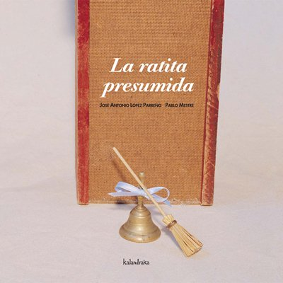 La ratita presumida (libros para soñar) por Rodorín