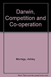 Darwin, Competition and Co-operation