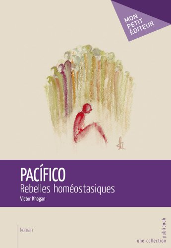 pacifico-rebelles-homeostasiques-french-edition
