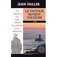 Le vautour revient toujours - Tome 1: Une enquête de Mary Lester à la pointe de la Bretagne (Les enquêtes de Mary Lester t. 53)