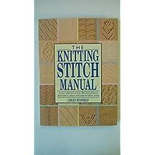 The Knitting Stitch Manual (A Quarto book)