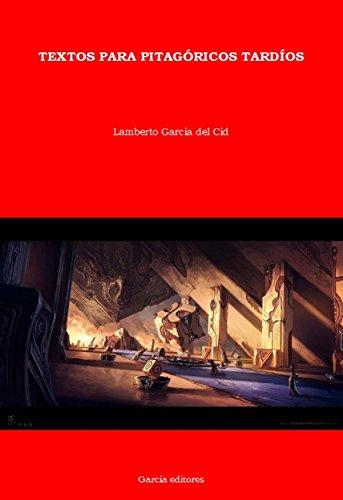Textos para pitagóricos tardíos por Lamberto García del Cid