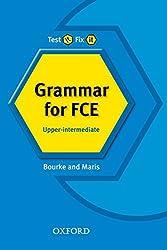 Test it, Fix it: Grammar for FCE:: Upper-intermediate: Topic Toolkit: Upper-intermediate l