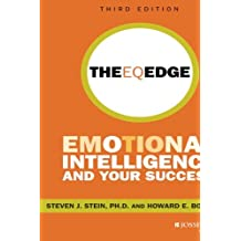 The EQ Edge: Emotional Intelligence and Your Success