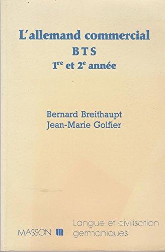 L'Allemand commercial: BTS : 1ere et 2e année
