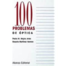 100 Problemas de Optica (Cien Problemas / 100 Problems) by Pedro Mejias Arias (2007-06-30)