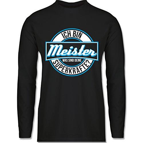 Shirtracer Handwerk - Ich Bin Meister - was Sind Deine Superkräfte - Herren Langarmshirt Schwarz