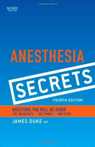 Anesthesia Secrets, 4e by Duke MD MBA, James (2010) Paperback