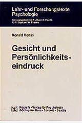 Gesicht und Persönlichkeitseindruck (Lehr- und Forschungstexte Psychologie. Neue Folge) Taschenbuch