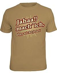 T-Shirt für den Teenager (oder Ehemann): Jahaa!! mach ich - aber nicht jetzt!