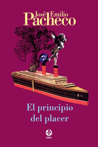 El Principio Del Placer Ebook Jos Emilio Pacheco Amazon