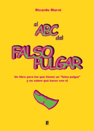 El Abc del Falso Pulgar por Ricardo Marré
