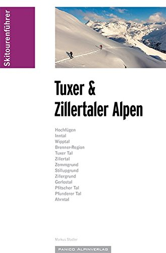 Skitourenführer Tuxer und Zillertaler Alpen: inkl. GPS-Tracks