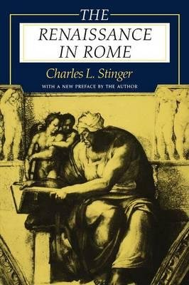 By Charles L Stinger ( Author ) [ Renaissance in Rome By Sep-1998 Paperback