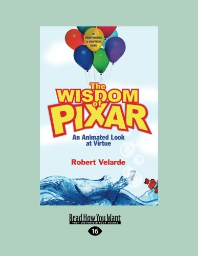 The Wisdom of Pixar (Large Print 16pt)