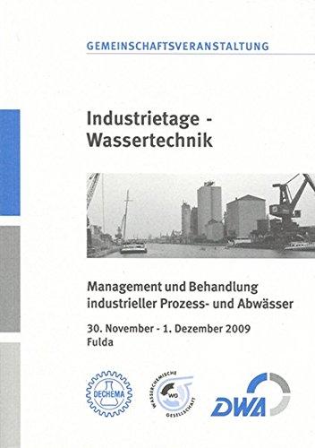 Industrietage - Wassertechnik: Management und Behandlung industrieller Prozess- und Abwässer